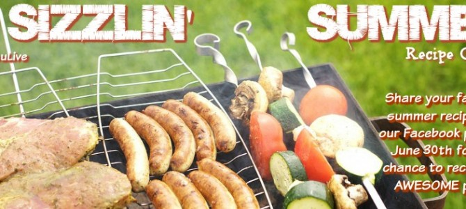 Enter our Sizzlin' Summer Recipe Contest & Win!