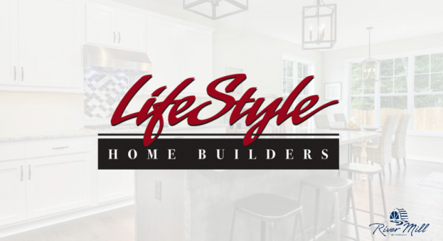 What's in Store for LifeStyle Home Builders at River Mill