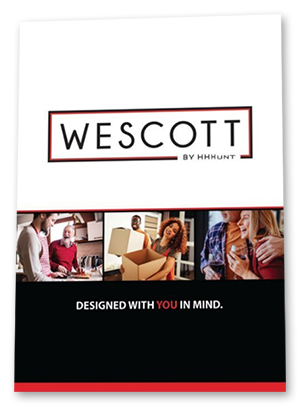 Wescott by HHHunt Brochure. Designed with you in mind